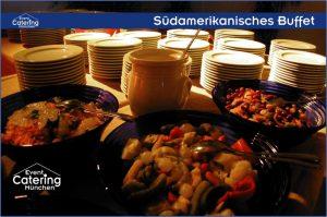 Südamerikanisches Buffet Catering Straubing